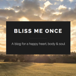 Bliss Me Once — my other blog